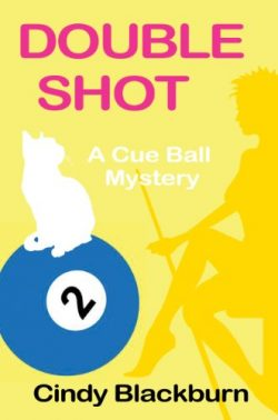 Double Shot: A Humorous and Romantic Cozy (Cue Ball Mysteries Book 2)