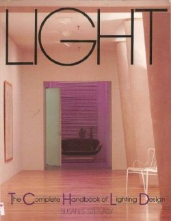 Light: The Complete Handbook of Lighting Design
