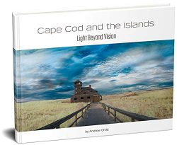Cape Cod and the Islands: Light Beyond Vision